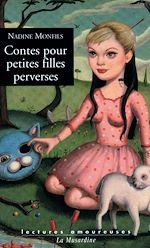 Download this eBook Contes pour petites filles perverses