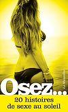 Télécharger le livre :  Osez 20 histoires de sexe au soleil
