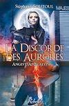Télécharger le livre :  Anges d'apocalypse 3. La discorde des aurores