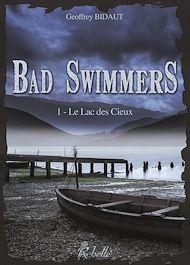 Téléchargez le livre :  Bad swimmers. 1