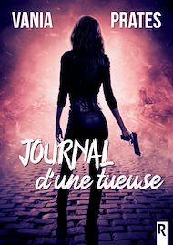 Téléchargez le livre :  Journal d'une tueuse