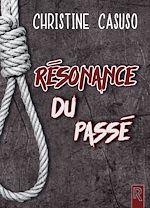 Téléchargez le livre :  Résonance du passé