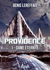 Téléchargez le livre :  Providence, Tome 1