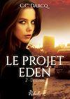Télécharger le livre :  Le projet Eden. 2