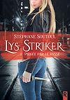 Télécharger le livre :  Lys Striker. 1