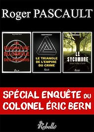Téléchargez le livre :  Les enquêtes du Colonel Éric Bern