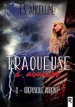 Download this eBook Traqueuse d'abandon, Tome 1