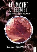 Download this eBook Le mythe d'Elériel, Tome 2