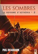 Téléchargez le livre :  Le royaume d'Asthénia. 2