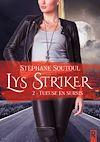 Télécharger le livre :  Lys Striker. 2