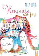Download this eBook Heureuse au jeu