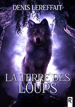 Download this eBook La terre des loups
