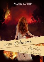 Download this eBook Entre amour et enfer, Tome 3