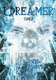 Téléchargez le livre :  I Dreamer, Tome 2