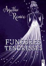 Download this eBook Funèbres tendresses