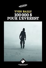 Télécharger cet ebook : 100 000 dollars pour l'Everest