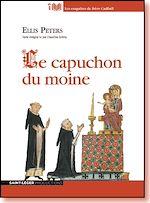 Téléchargez le livre :  Le capuchon du moine