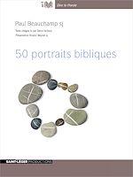 Télécharger cet ebook : 50 portraits bibliques