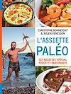 Télécharger le livre :  L'Assiette paléo, 101 recettes spécial force et endurance
