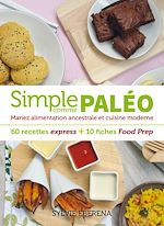 Download this eBook Simple comme paléo - 60 recettes express + 10 fiches Food Prep
