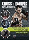Télécharger le livre :  Cross training pour les sports de combat