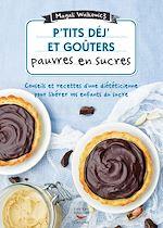 Download this eBook P'tits déj' et goûters pauvres en sucre