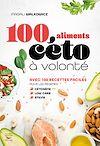 Télécharger le livre :  100 aliments céto à volonté