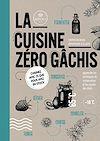 Télécharger le livre :  La cuisine zéro gâchis