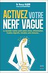 Télécharger le livre :  Activez votre nerf vague - Contre le stress, l'inflammation, les troubles digestifs, les maladies au