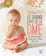 Téléchargez le livre :  Le Grand livre de la DME - la diversification menée par l'enfant pas à pas