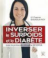 Télécharger le livre :  Inverser le surpoids et le diabète avec le protocole cétogène REVERSA (édition française)