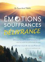Téléchargez le livre :  Émotions, souffrances, délivrance - découvrez votre profil émotionnel