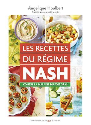 Téléchargez le livre :  Les recettes du régime NASH contre la maladie du foie gras