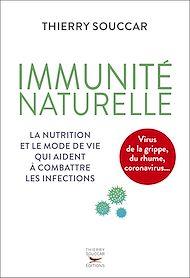 Téléchargez le livre :  Immunité naturelle - la nutrition et le mode de vie qui aident à combattre les infections
