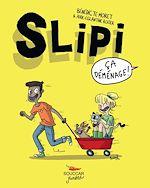 Download this eBook Slipi - tome 1 Ça déménage !