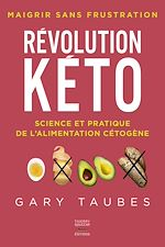 Download this eBook Révolution kéto - Science et pratique de l'alimentation cétogène