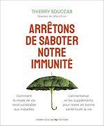 Téléchargez le livre :  Arrêtons de saboter notre immunité
