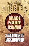 Télécharger le livre :  3 aventures de Jack Howard - Pharaon, Pyramide et Testament