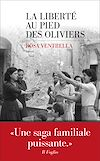 Télécharger le livre :  La Liberté au pied des oliviers