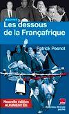 Télécharger le livre :  Les dessous de la Françafrique