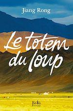 Télécharger cet ebook : Le Totem du loup