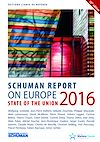Télécharger le livre :  State of the Union Schuman report 2016 on Europe