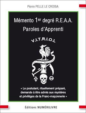 Téléchargez le livre :  Mémento 1e degré R.E.A.A. Paroles d'Apprenti