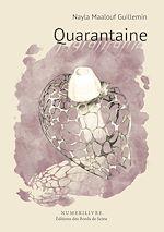 Téléchargez le livre :  Quarantaine