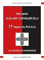 Download this eBook Mémento 11e degré du R.E.A.A.