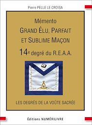 Téléchargez le livre :  Mémento 14e degré du R.E.A.A.