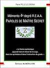 Télécharger le livre :  Mémento 4e degré R.E.A.A. Paroles de Maître Secret