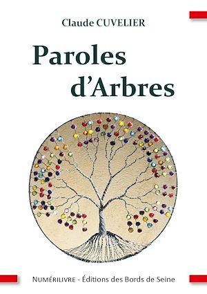 Téléchargez le livre :  Paroles d'Arbres
