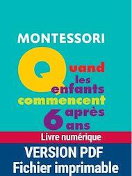 Téléchargez le livre :  Montessori : Quand les enfants commencent après 6 ans