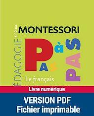 Téléchargez le livre :  Montessori pas à pas : Le français 6-12 ans